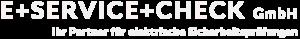 E+Service+Check GmbH ist Ihr zuverlässiger Partner für bundesweite elektrische Sicherheitsprüfungen